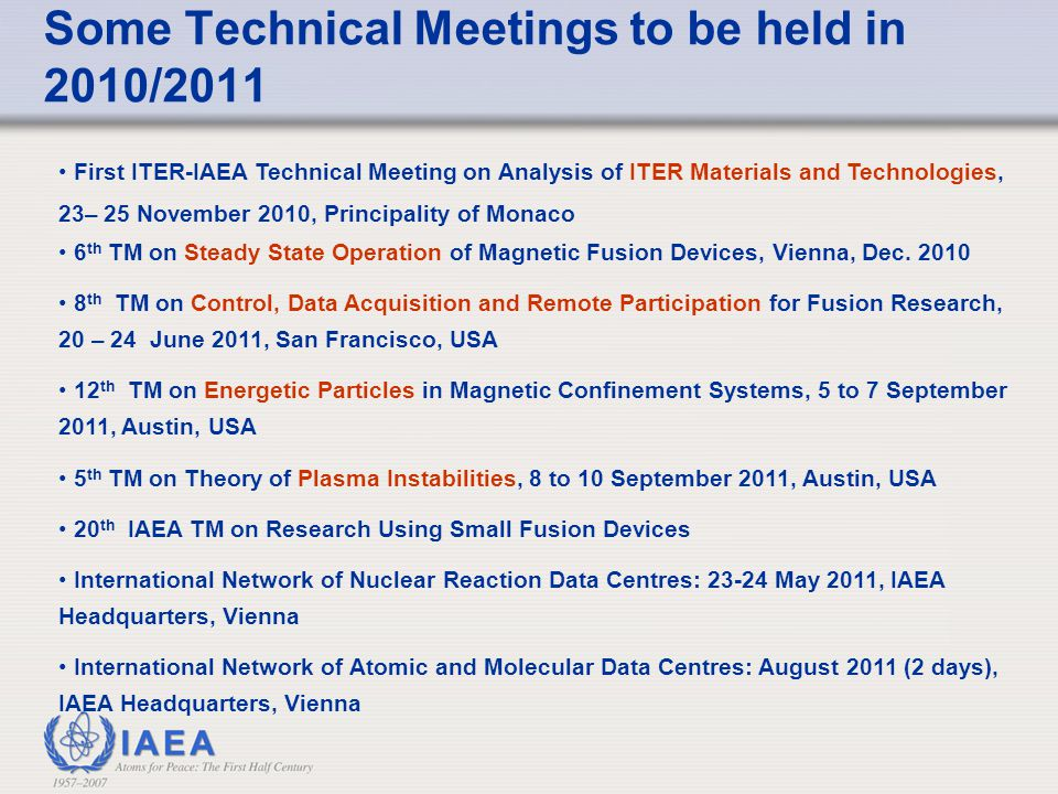 Some Technical Meetings to be held in 2010/2011