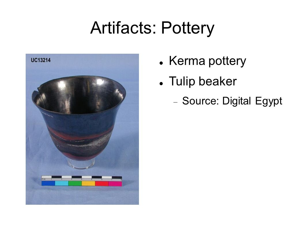 Artifacts: Pottery Kerma pottery Tulip beaker Source: Digital Egypt