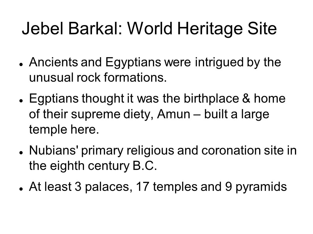 Jebel Barkal: World Heritage Site