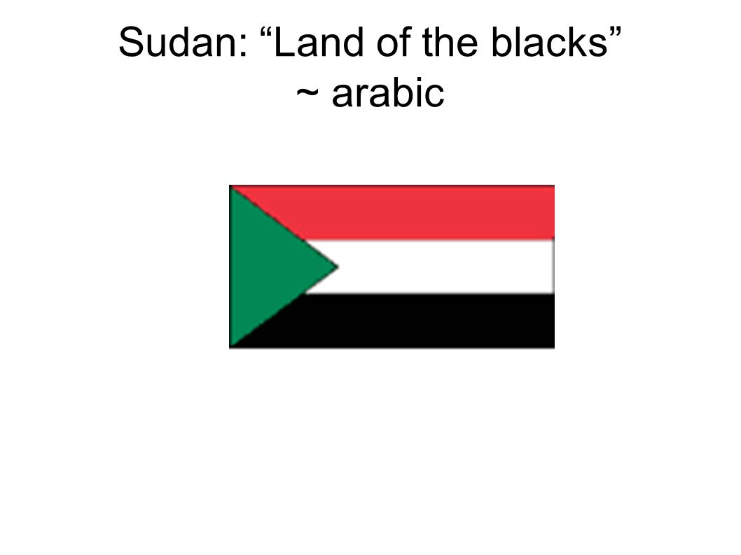 Sudan: Land of the blacks ~ arabic