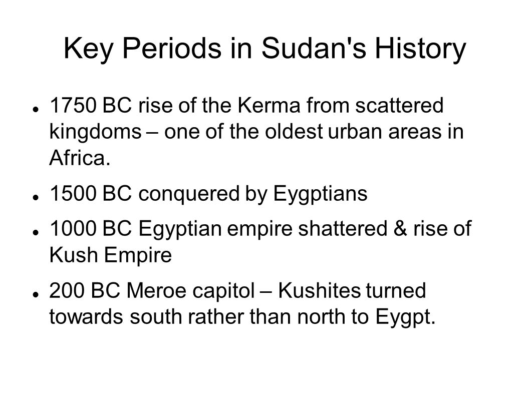 Key Periods in Sudan s History