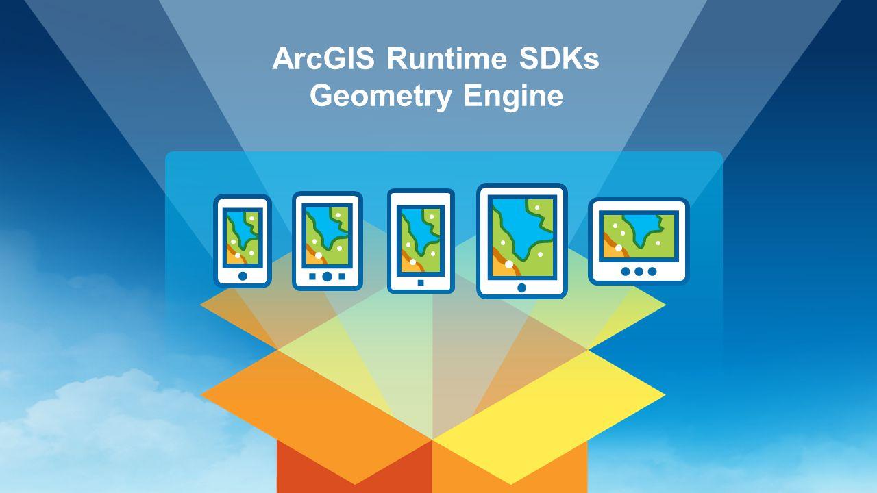 ArcGIS Runtime SDKs Geometry Engine