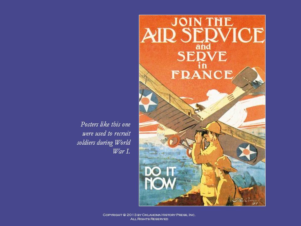 Posters like this one were used to recruit soldiers during World War I.