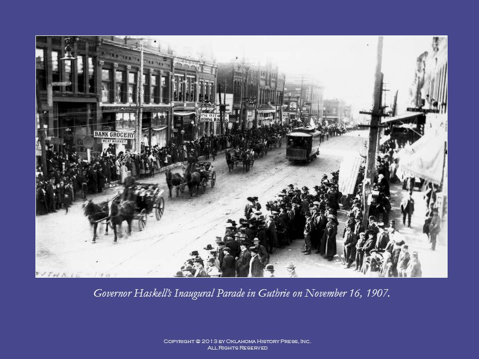 Governor Haskell's Inaugural Parade in Guthrie on November 16, 1907.