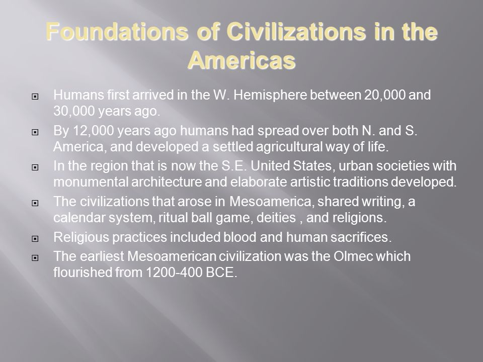 Foundations of Civilizations in the Americas