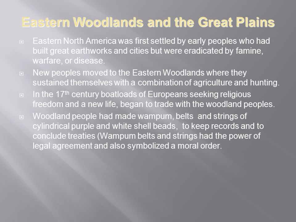 Eastern Woodlands and the Great Plains