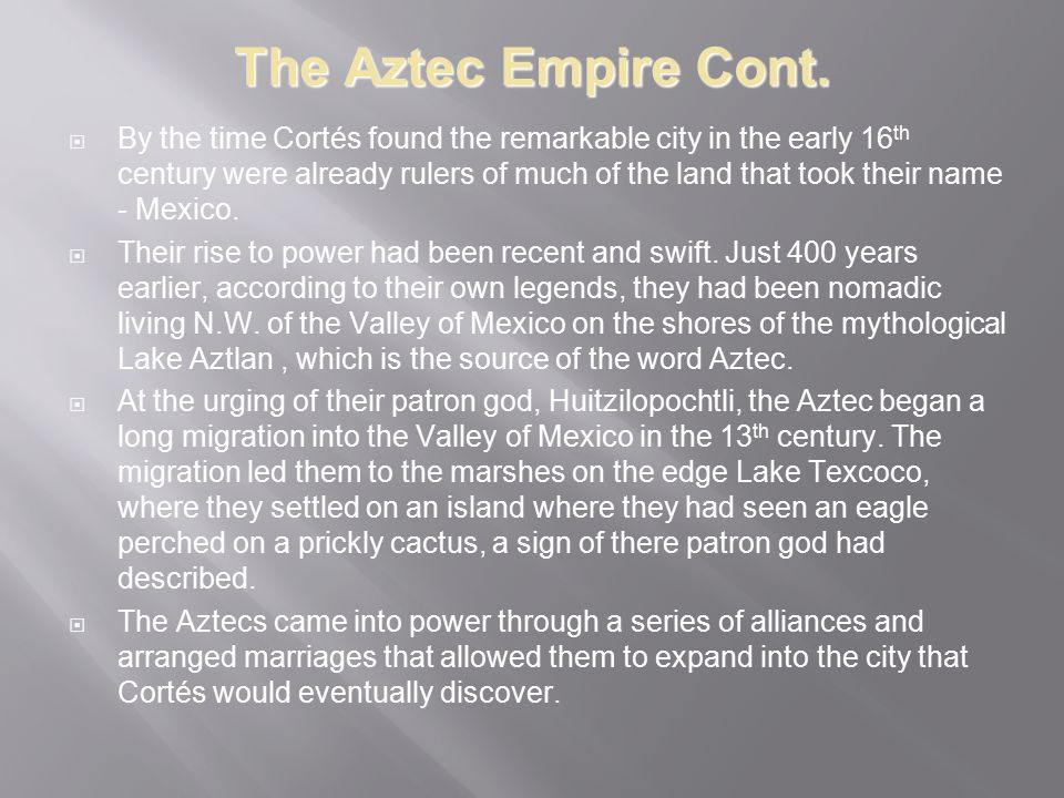The Aztec Empire Cont.