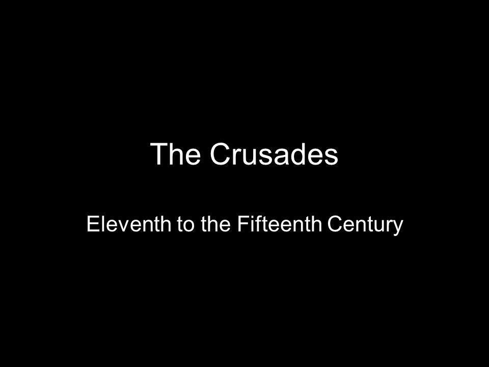Eleventh to the Fifteenth Century