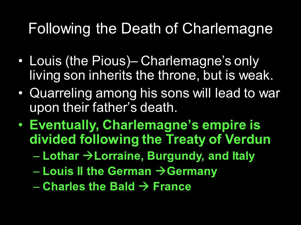 Following the Death of Charlemagne