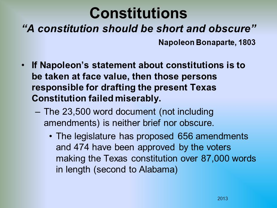 Constitutions A constitution should be short and obscure Napoleon Bonaparte, 1803