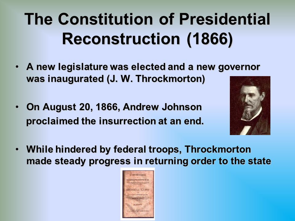 The Constitution of Presidential Reconstruction (1866)