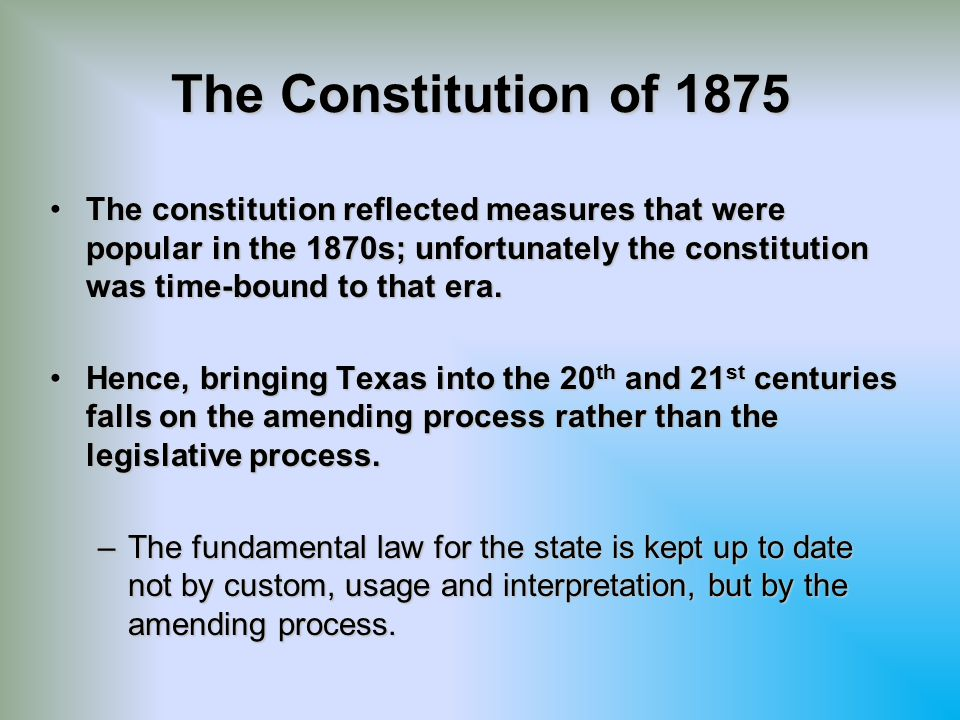 The Constitution of 1875