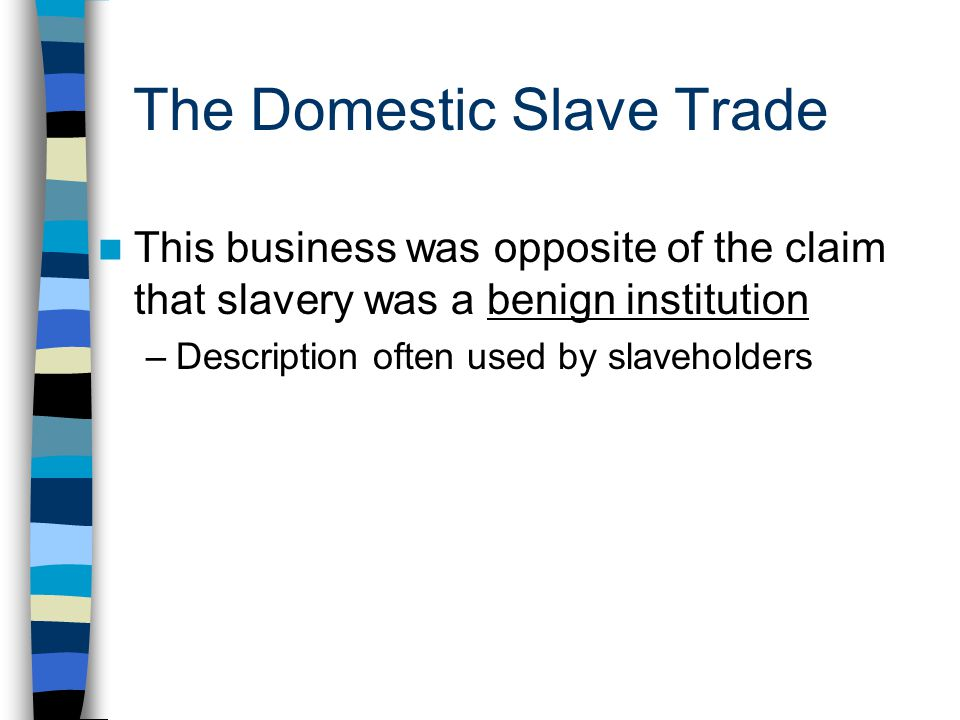 The Domestic Slave Trade