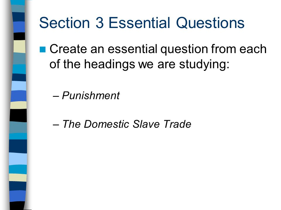 Section 3 Essential Questions