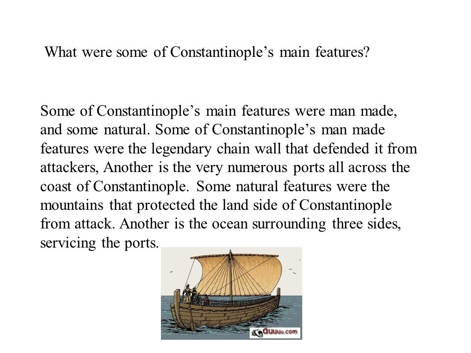 What were some of Constantinople's main features