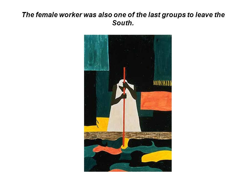 The female worker was also one of the last groups to leave the South.