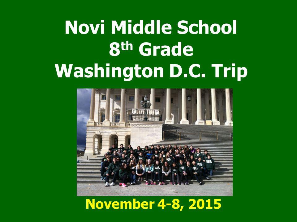 Novi Middle School 8th Grade Washington D.C. Trip
