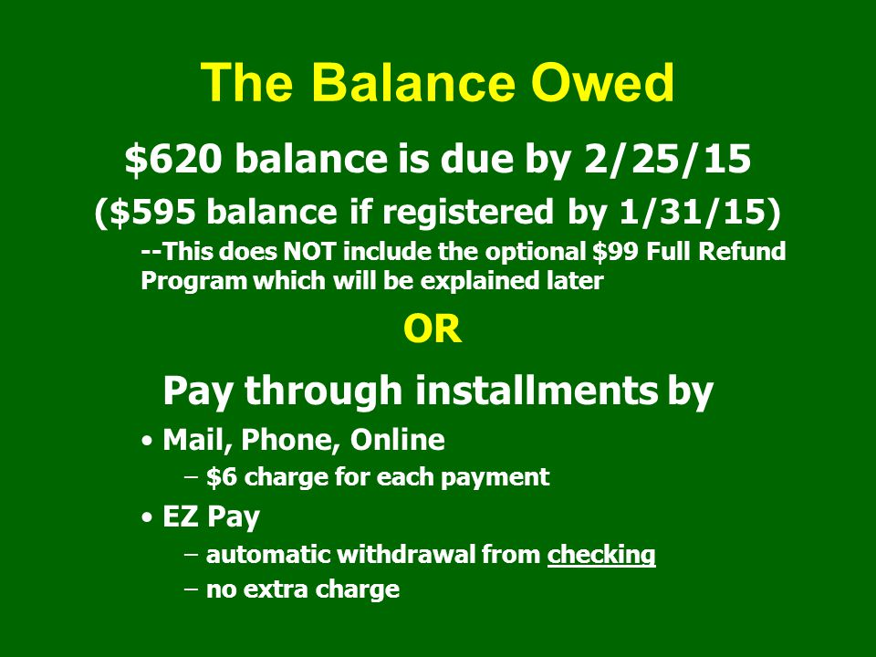 ($595 balance if registered by 1/31/15)