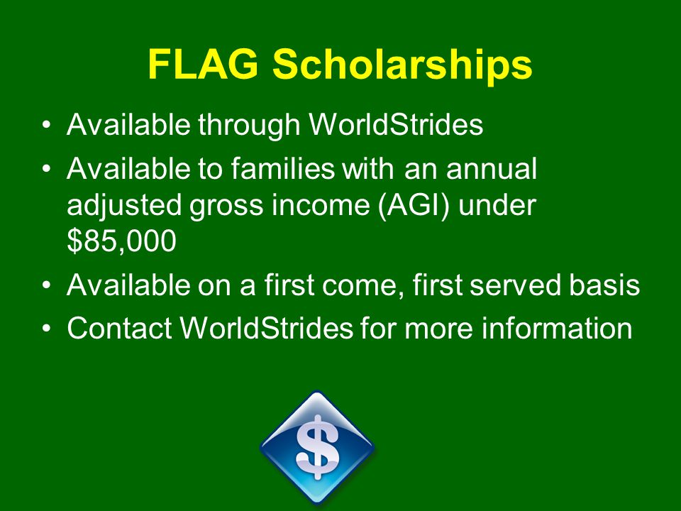 FLAG Scholarships Available through WorldStrides
