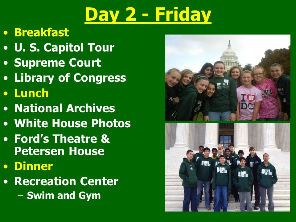 Day 2 - Friday Breakfast U. S. Capitol Tour Supreme Court