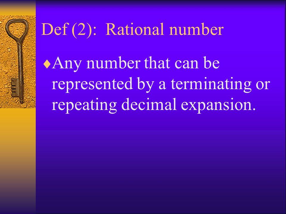 Def (2): Rational number