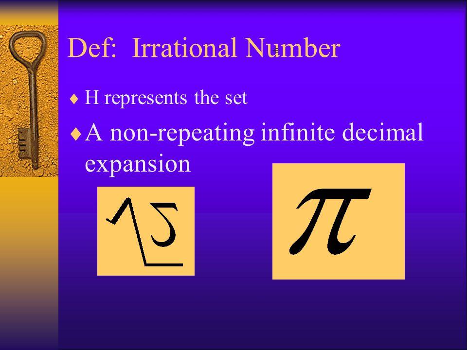 Def: Irrational Number