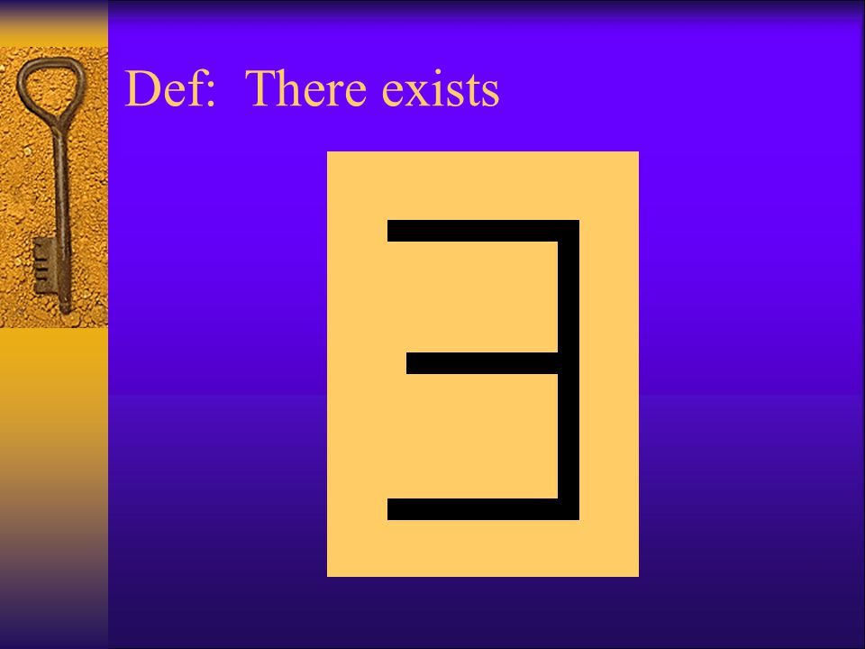 Def: There exists