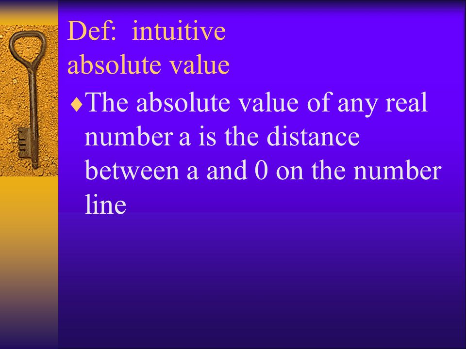 Def: intuitive absolute value