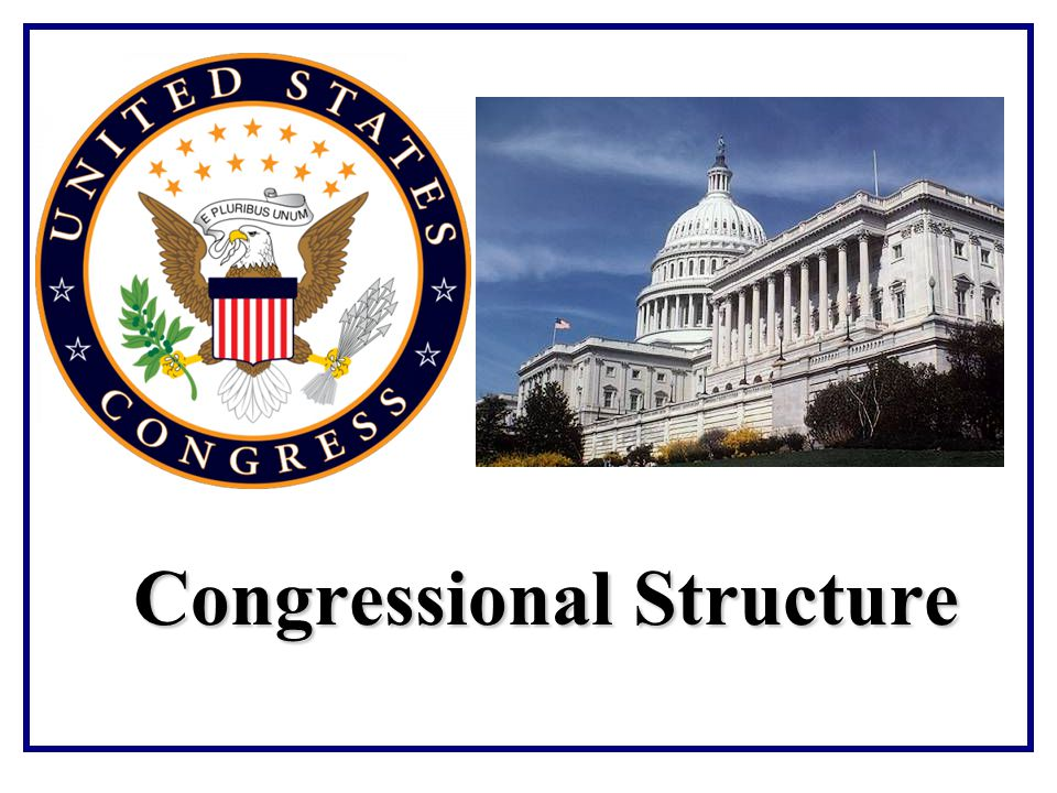 Congressional Structure