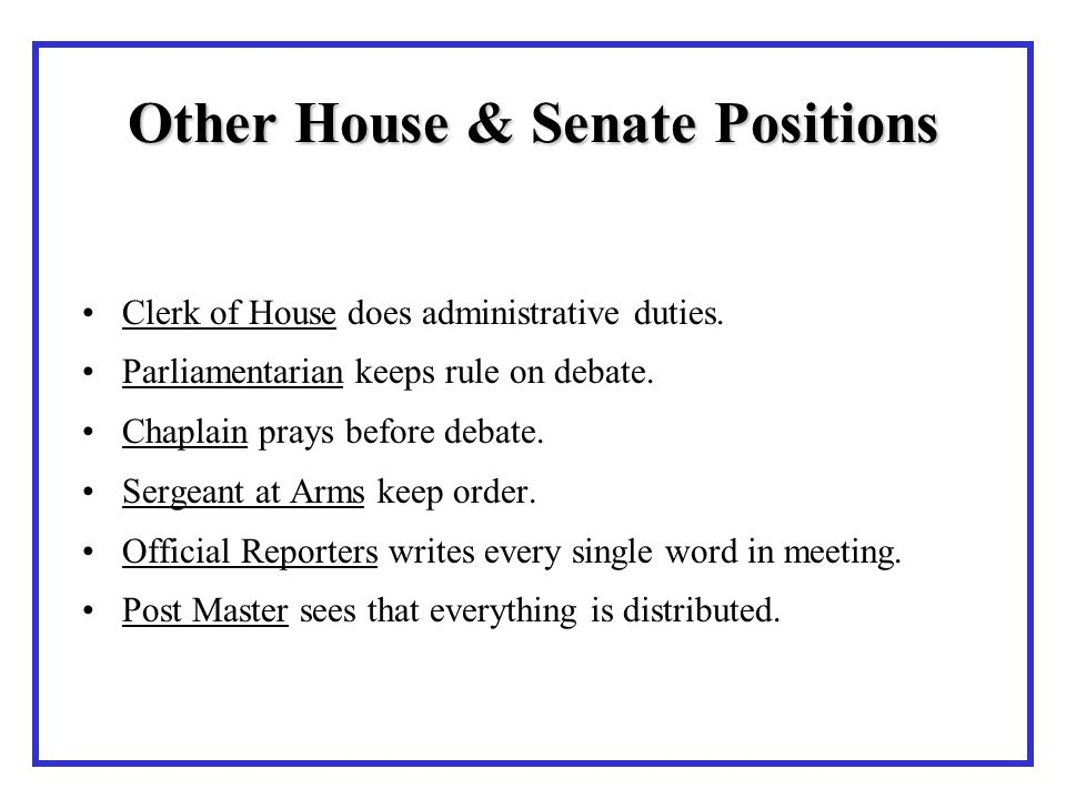 Other House & Senate Positions