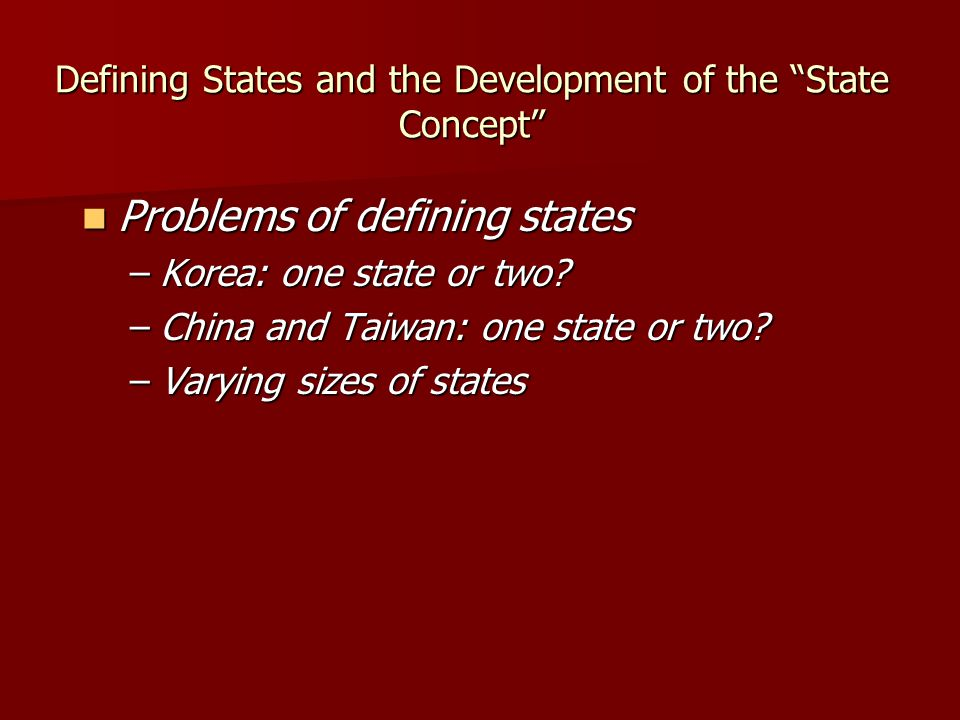 Defining States and the Development of the State Concept