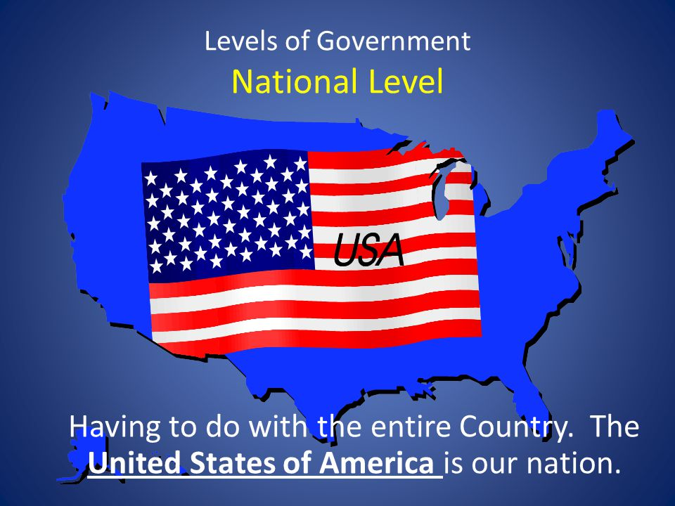 Levels of Government National Level