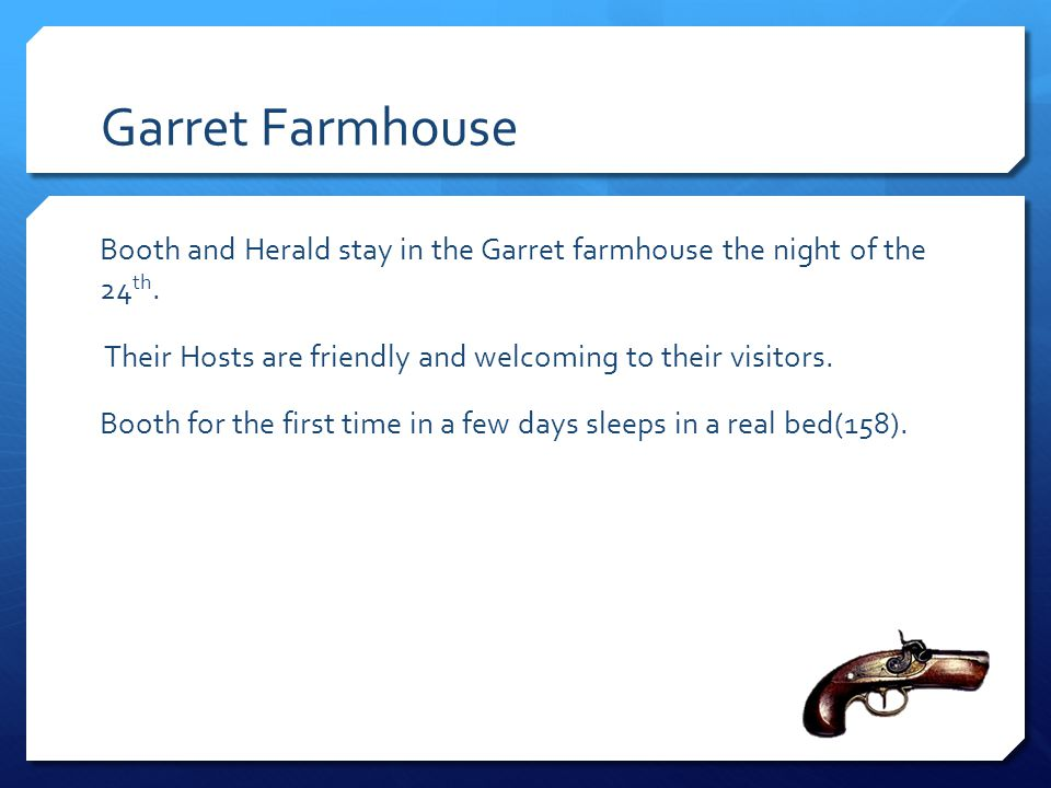Garret Farmhouse