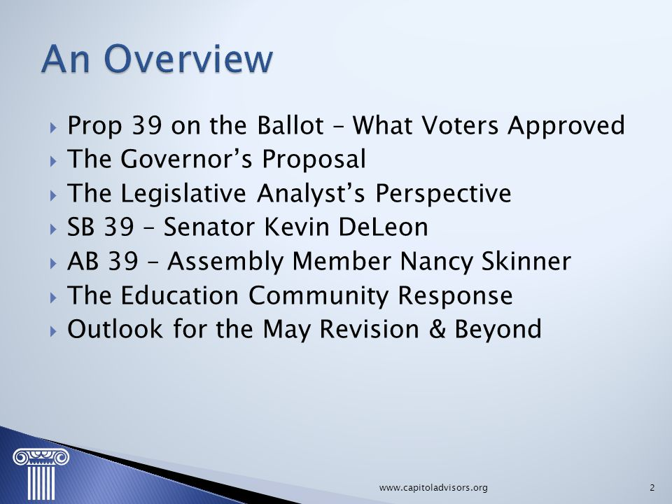 An Overview Prop 39 on the Ballot – What Voters Approved