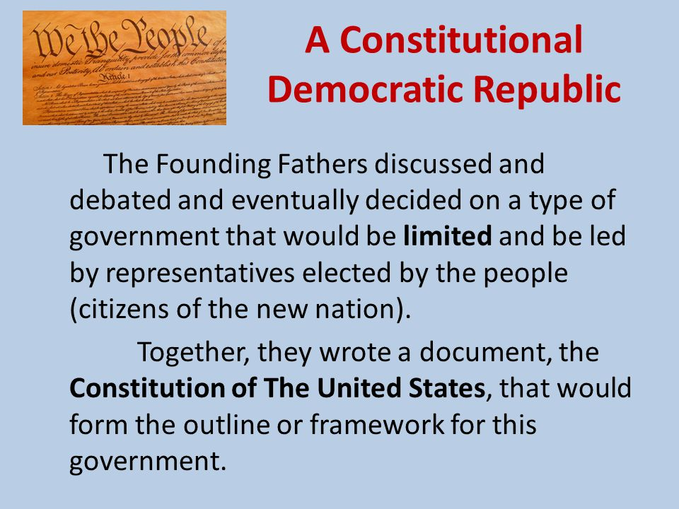 A Constitutional Democratic Republic