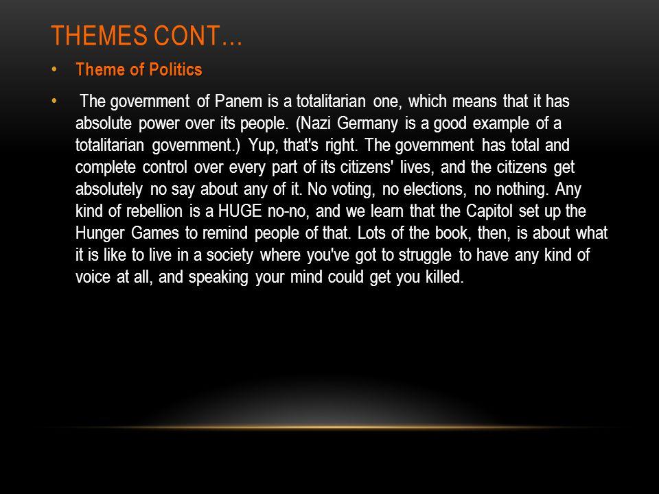 Themes cont… Theme of Politics