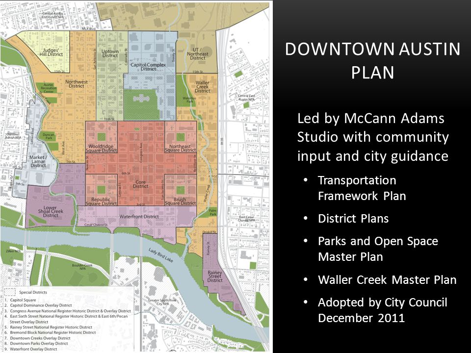 Downtown Austin Plan Led by McCann Adams Studio with community input and city guidance. Transportation Framework Plan.