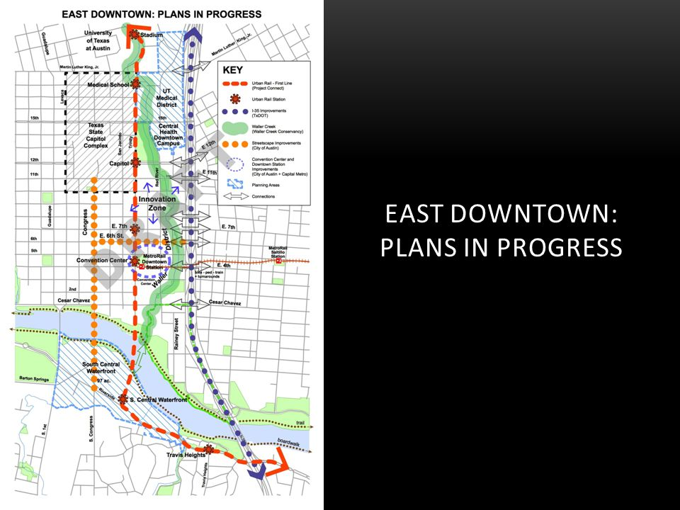 EAST DOWNTOWN: PLANS IN PROGRESS