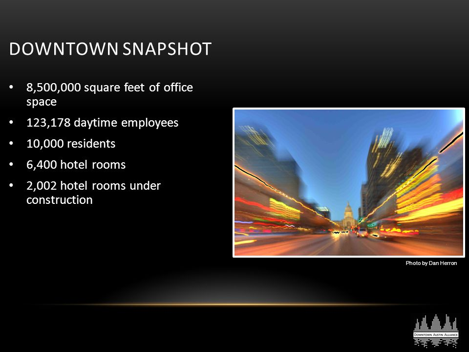 Downtown Snapshot 8,500,000 square feet of office space