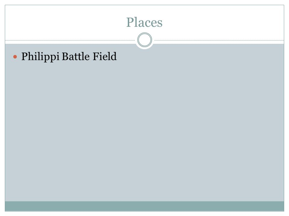 Places Philippi Battle Field