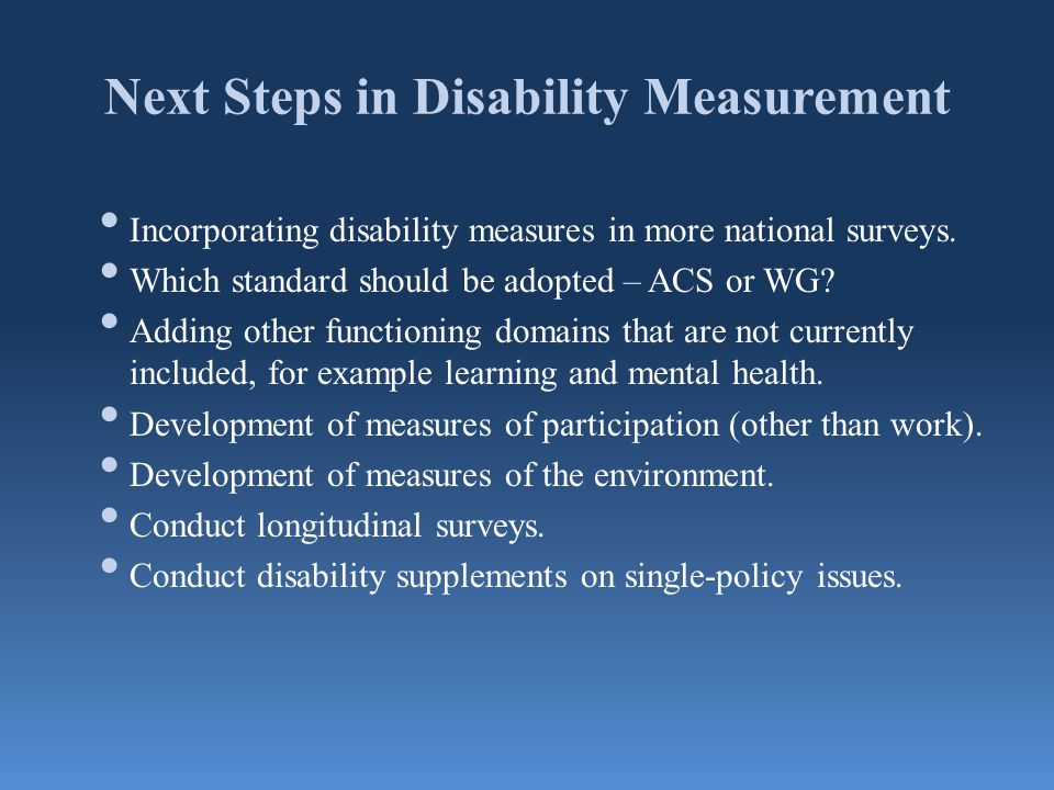 Next Steps in Disability Measurement