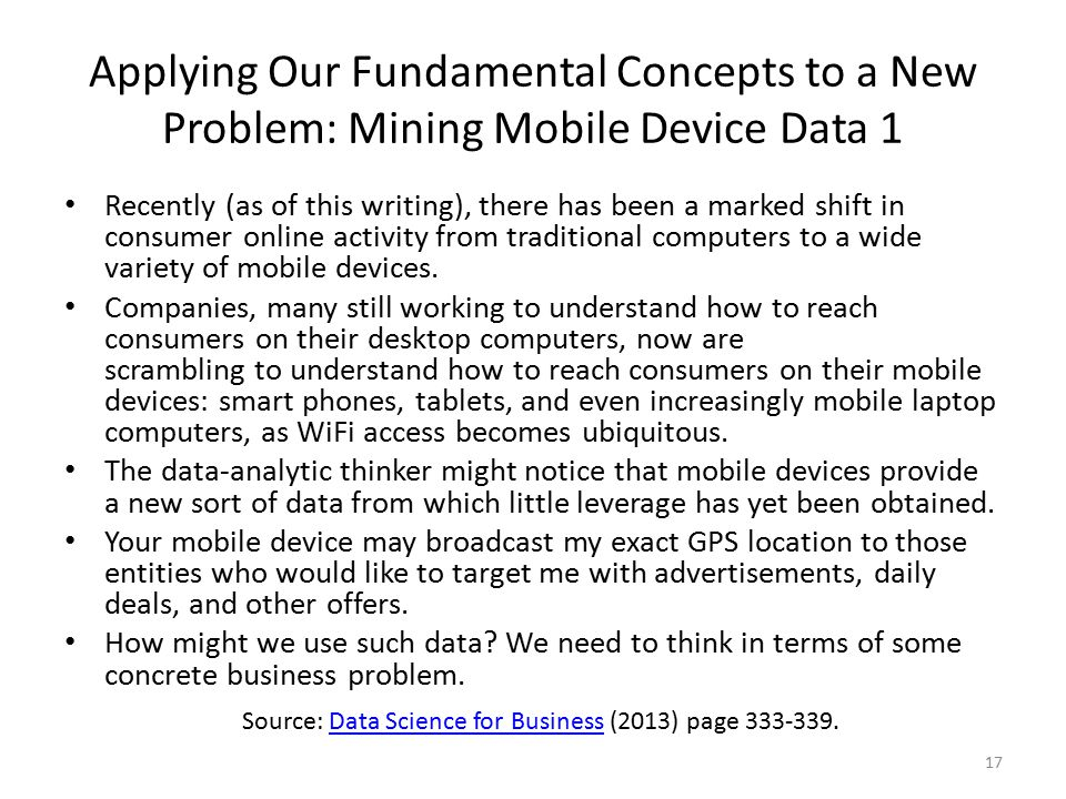 Applying Our Fundamental Concepts to a New Problem: Mining Mobile Device Data 1