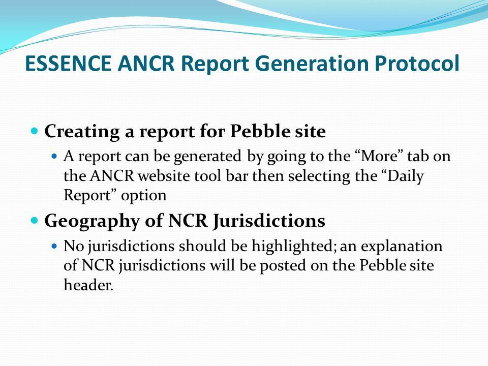ESSENCE ANCR Report Generation Protocol