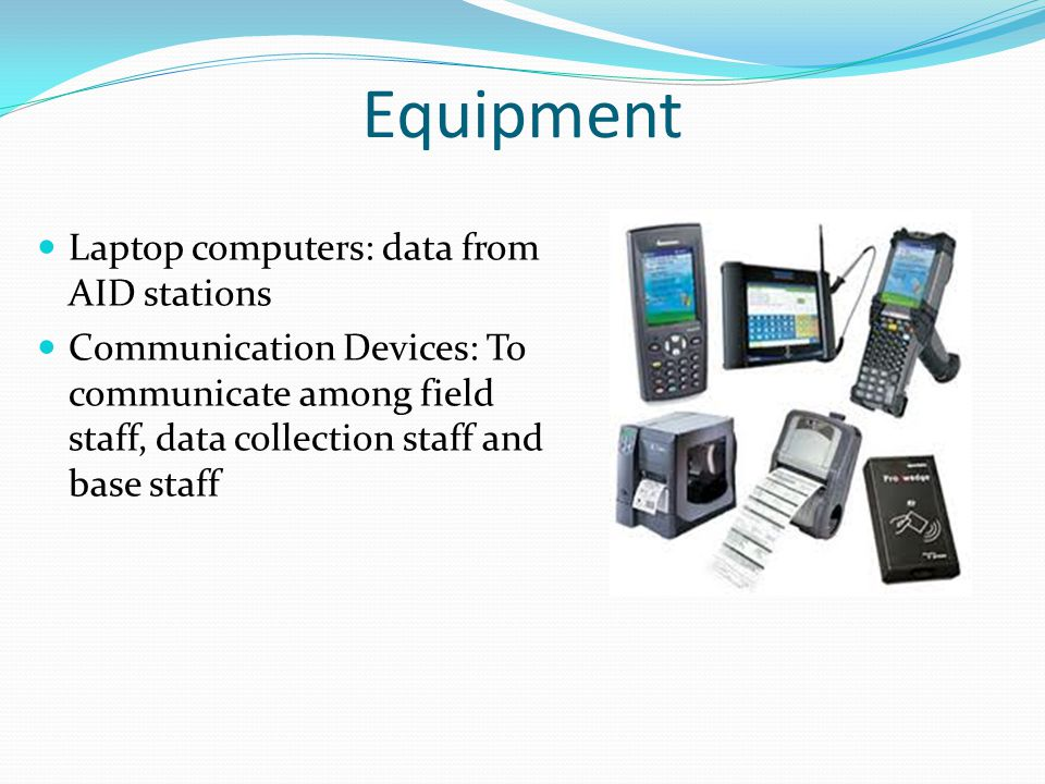 Equipment Laptop computers: data from AID stations