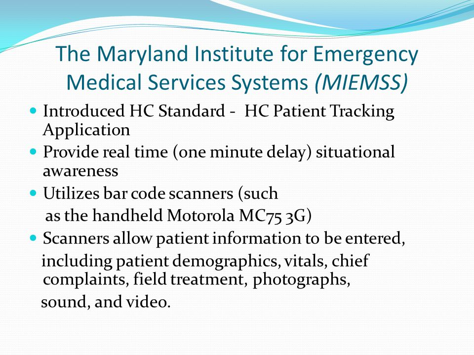The Maryland Institute for Emergency Medical Services Systems (MIEMSS)