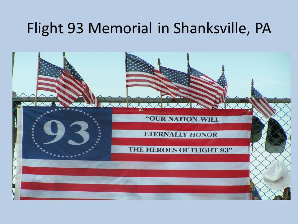 Flight 93 Memorial in Shanksville, PA