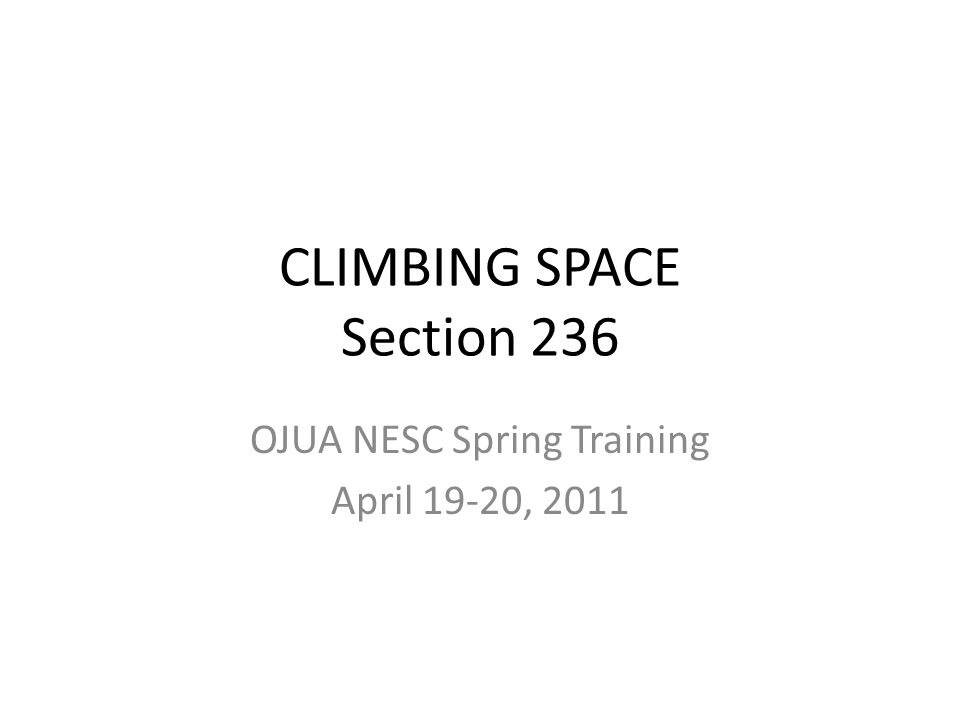 CLIMBING SPACE Section 236