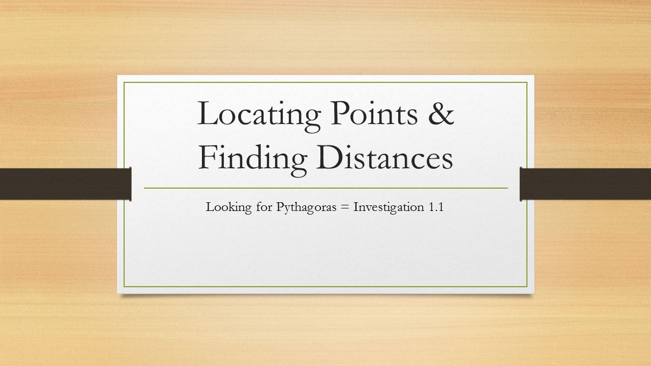 Locating Points & Finding Distances