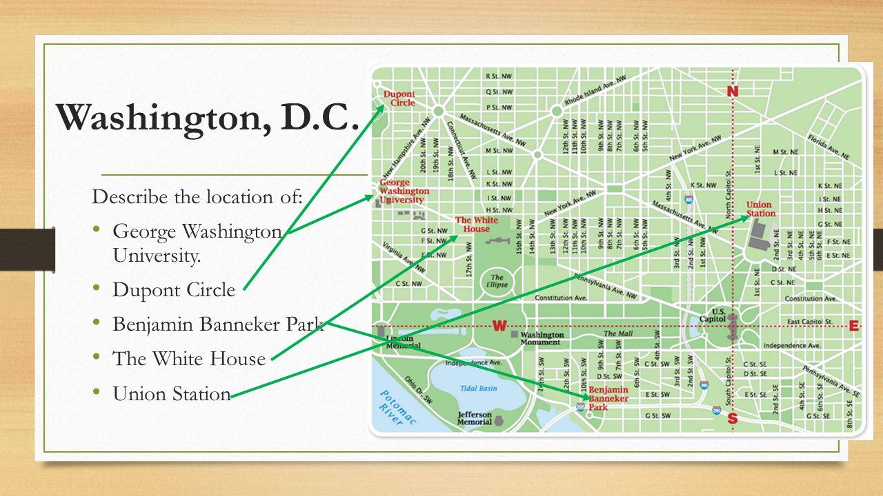 Washington, D.C. Describe the location of: