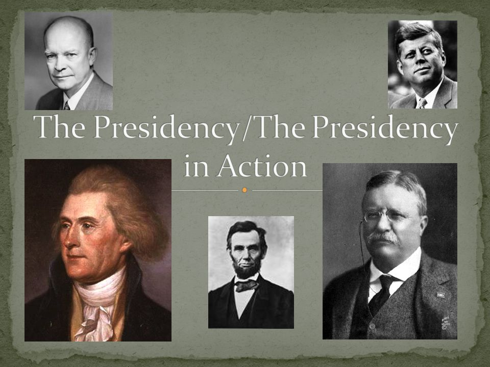 The Presidency/The Presidency in Action